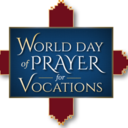 World Day of Prayer for Vocations - May 12