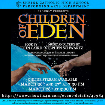 Shrine Catholic High School Performing Arts Department Presents Children of Eden