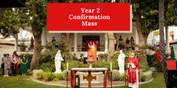Confirmation Year 2 - Community Mass