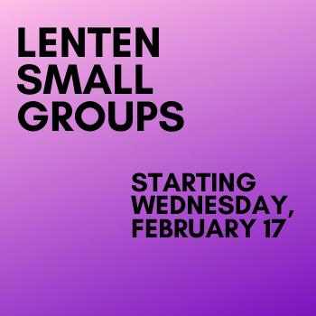 Small Group Starting Wednesday, February 17