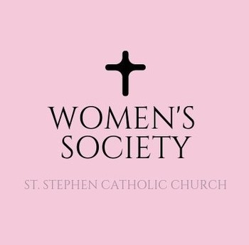 St. Stephen Women's Society - Monthly Meeting