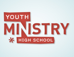 High School Youth Ministry Begins