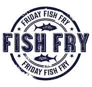 FISH FRY - cancelled due to weather