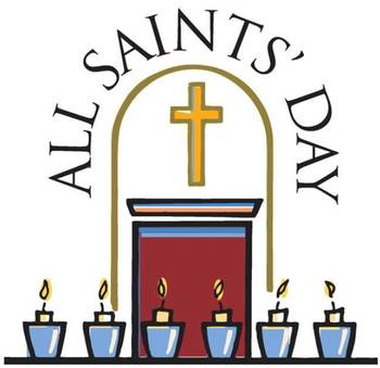 All Saints Day, Nov 1 is a Holy Day of Obligation