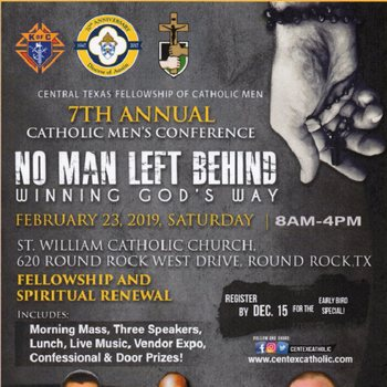 7th Annual Catholic Men's Conference - St William Parish, Round Rock