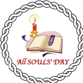 All Souls Day Mass 5:30 pm will be celebrated in the church.