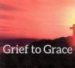 Grief to Grace
