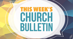 Our Weekly Bulletin
