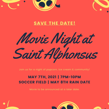 Saint Alphonsus Movie Night