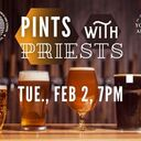 Pints with Priests - St. John the Baptist Young Adults