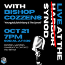 Live at the Harbor/Synod: Young Adult Ministry & The Future Church - OLG Young Professionals