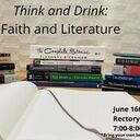 Think and Drink: Faith & Literature - St. Mark's Young Adults