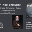 Think and Drink: Simple Holiness - St. Marks Young Adults
