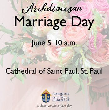Marriage Day Celebration - Archdiocese of St. Paul & Minneapolis