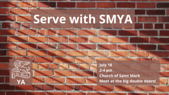 Serve with SMYA - St. Mark's Young Adults