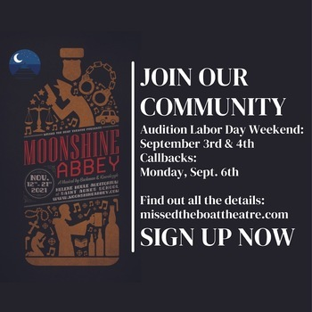 Moonshine Abbey Auditions - Missed the Boat Theatre