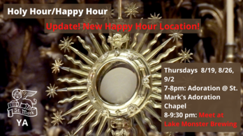 Holy Hour-Happy Hour - St. Mark's Young Adults