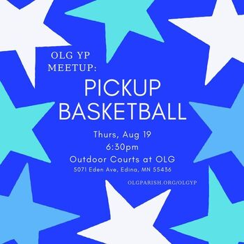 Pickup Basketball - Our Lady of Grace Young Professionals