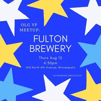 OLG YP Meetup (Fulton Brewery) - Our Lady of Grace Young Professionals