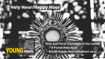 Fall Holy Hour-Happy Hour - St. Marks Young Adults