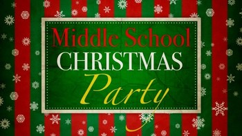 Middle School Christmas Party