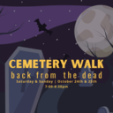 Back From the Dead: Cemetery Walk