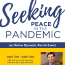 Seeking Peace in the Pandemic