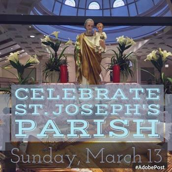 St. Joseph Day Celebration, March 13th