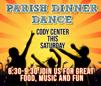 Parish Dinner Dance - Saturday, April 28th