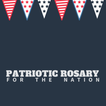 Patriotic Rosary for the Nation