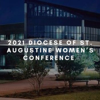 2021 Diocese of St. Augustine Women's Conference