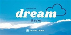 Register for the DREAM EVENT, February 16th