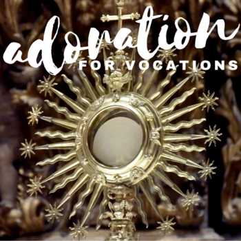 Adoration For Vocations