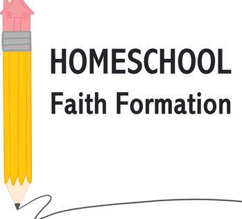 Homeschooling for Faith Formation