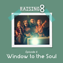 Episode 6: Window to the Soul