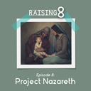Episode 8: Project Nazareth