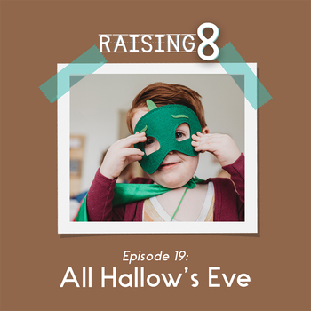 Episode 19: All Hallows' Eve
