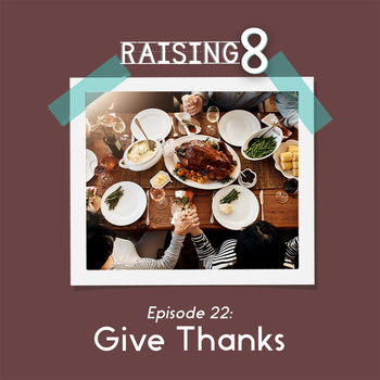 Episode 22: Give Thanks