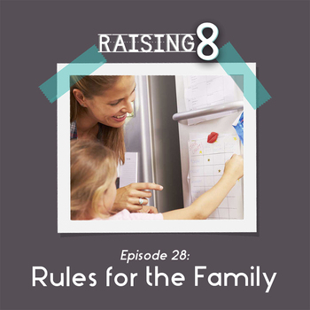 Episode 28: Rules for the Family