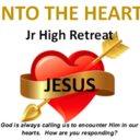 """Into the Heart"" - Jr High Retreat"