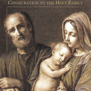 Don't Miss the Consecration of the Holy Family