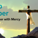 A Lent to Remember RETREAT: A Lenten Encounter with Mercy