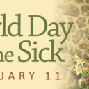 World Day of the Sick - February 11