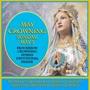May Crowning - Sunday May 5
