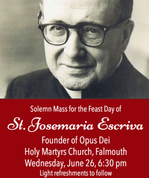 Solemn Mass for the Feast Day of St. Josemaria Escriva