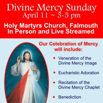 Divine Mercy Sunday at Holy Martyrs, April 11, 3:00 pm - 5:00 pm
