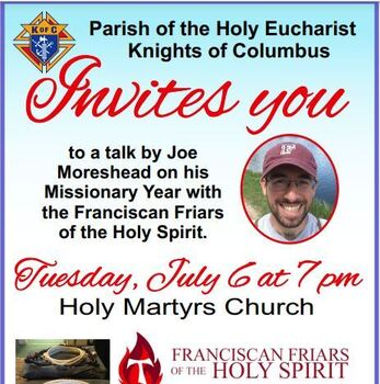 Knights of Columbus, Mission Talk, Tuesday, July 6 at Holy Martyrs Church