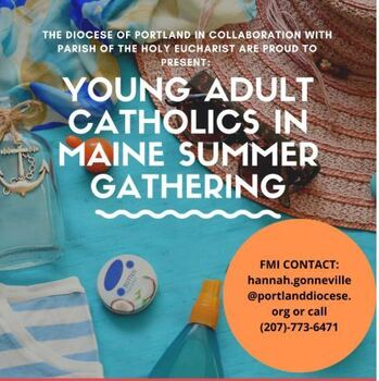 Young Adult Catholics in Maine - Saturday, August 7