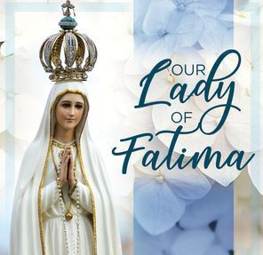 Our Lady of Fatima Rosary, Saturday October 16