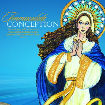 Immaulate Conception of the Blessed Virgin Mary